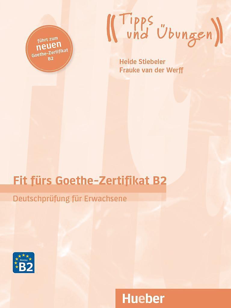 Fit Fürs Goethe Zertifikat B2 Deutschprüfung Für Erwachsene