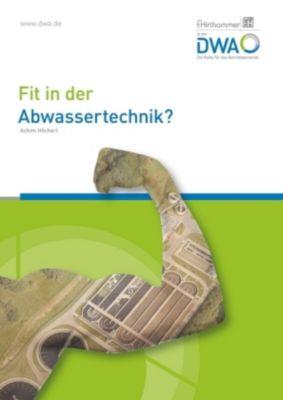 Fit in der Abwassertechnik?, Achim Höcherl