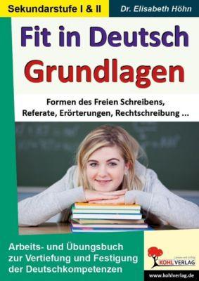 Fit  in Deutsch - Grundlagen, Elisabeth Höhn