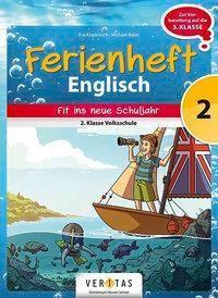 Fit ins neue Schuljahr - 2. Klasse Volksschule - Doris Horvath pdf epub