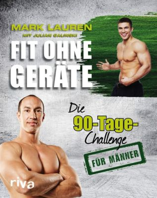 Fit ohne Geräte, Mark Lauren, Julian Galinski