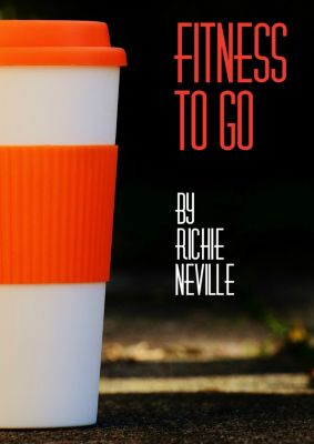 Fitness To Go!, Richie Neville