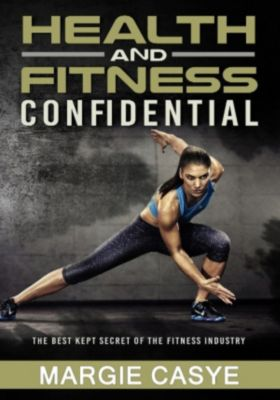 Fitness Ultimate solution for your health and weight loss problem, Margie Casey