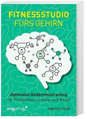 Fitnessstudio fürs Gehirn, Gregor Staub