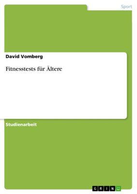 Fitnesstests für Ältere, David Vomberg
