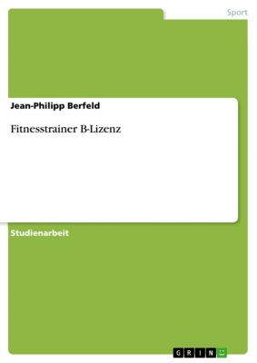 Fitnesstrainer B-Lizenz, Jean-Philipp Berfeld