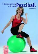 Fitnesstraining mit dem Pezziball, Edith Schäfer