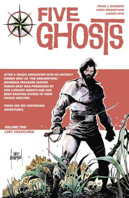 Five Ghosts: Five Ghosts Vol. 2, Frank J. Barbiere