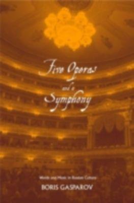 Five Operas and a Symphony, Boris Gasparov