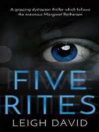 Five Rites, Leigh David