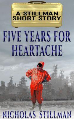Five Years for Heartache, Nicholas Stillman