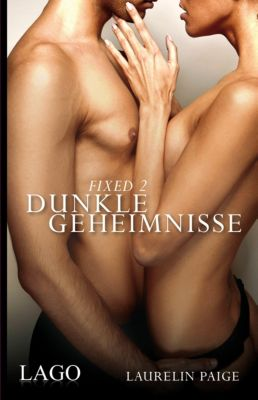 Fixed Band 2: Dunkle Geheimnisse