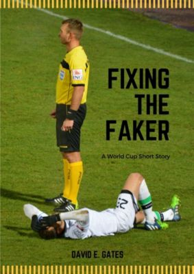 Fixing the Faker, David E. Gates