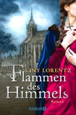 Flammen des Himmels, Iny Lorentz