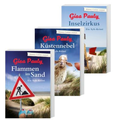 Flammen im Sand / Inselzirkus / Küstennebel, Gisa Pauly
