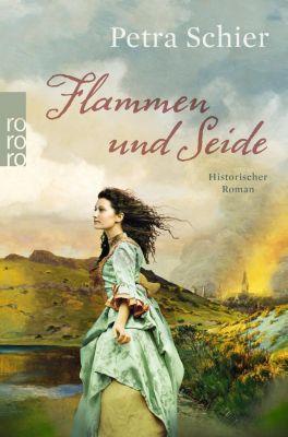 Flammen und Seide, Petra Schier