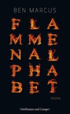 Flammenalphabet - Ben Marcus |