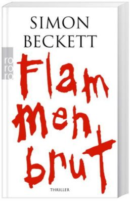 Flammenbrut, Simon Beckett