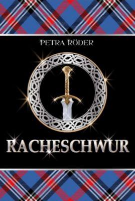 Flammenherz Saga Band 2: Racheschwur, Petra Röder