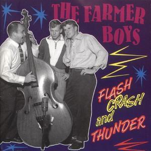 Flash,Crash & Thunder, The Farmer Boys