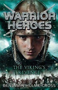 Flashbacks: Warrior Heroes: The Viking's Revenge, Benjamin Hulme-Cross
