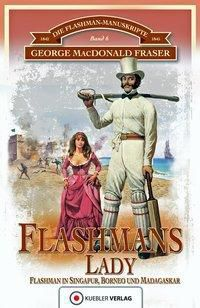 Flashmans Lady - George MacDonald Fraser |
