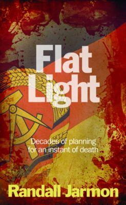 Flat Light, Randall Jarmon