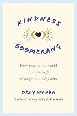 Flatiron Books: Kindness Boomerang, Orly Wahba