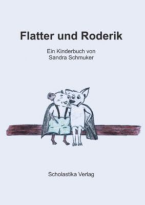 Flatter und Roderik, Sandra Schmuker