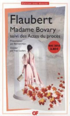 Flaubert, G: Madame Bovary, Gustave Flaubert