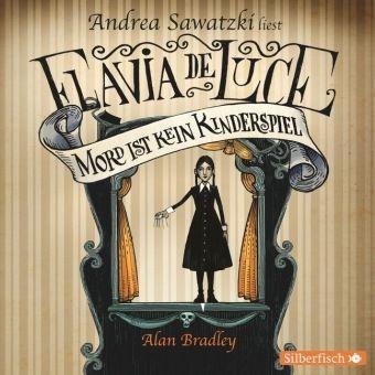 Flavia de Luce - Mord ist kein Kinderspiel, 6 Audio-CDs, Alan Bradley