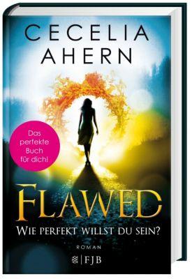 Flawed - Wie perfekt willst du sein?, Cecelia Ahern