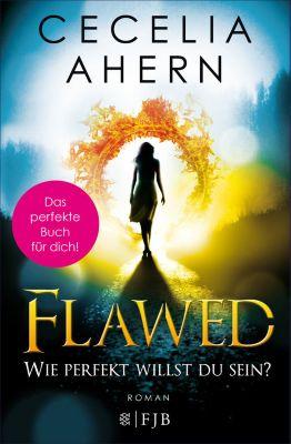 Flawed – Wie perfekt willst du sein?, Cecelia Ahern