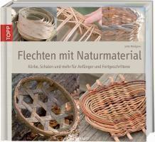 Flechten mit Naturmaterial - Jette Mellgren |