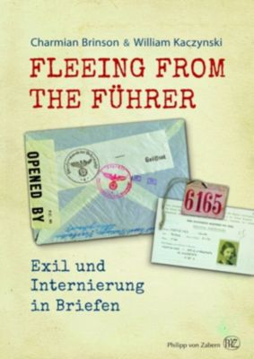 Fleeing from the Führer, Charmian Brinson, William Kaczynski