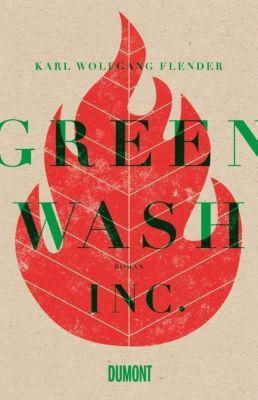 Flender, K: Greenwash, Inc., Karl W. Flender