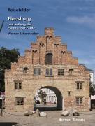 Flensburg und entlang der Flensburger Förde, Werner Scharnweber