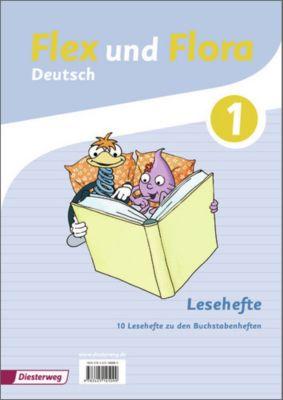 Flex und Flora - Deutsch: Lesehefte 1, 10 Hefte
