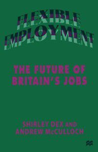 Flexible Employment, Andrew McCulloch, Shirley Dex