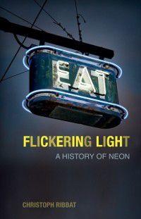 Flickering Light, Christoph Ribbat