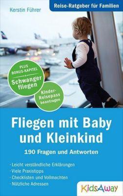 Fliegen mit Baby und Kleinkind, Kerstin Führer