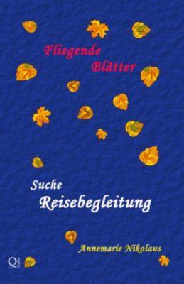 - Fliegende Blätter -: Suche Reisebegleitung, Annemarie Nikolaus