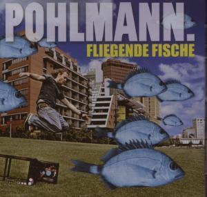 Fliegende Fische, Pohlmann.