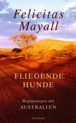 Fliegende Hunde, Felicitas Mayall