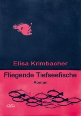 Fliegende Tiefseefische, Elisa Krimbacher