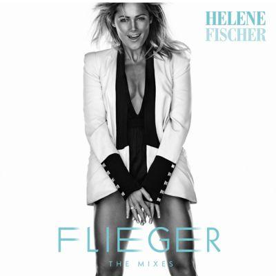 Flieger - The Mixes (Maxi-CD), Helene Fischer