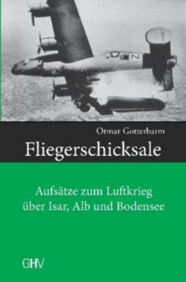 Fliegerschicksale - Otmar Gotterbarm pdf epub