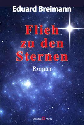 Flieh zu den Sternen, Eduard Breimann