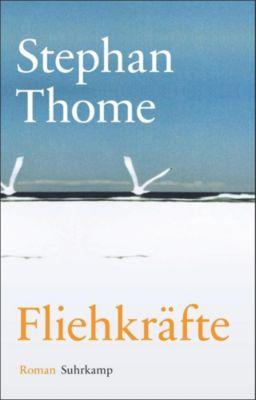 Fliehkräfte - Stephan Thome |