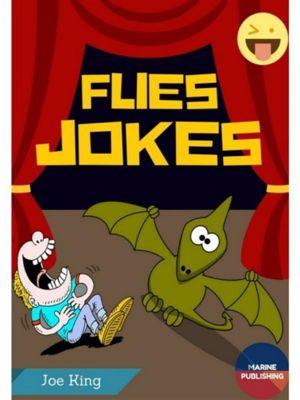 Flies Jokes, Joe King